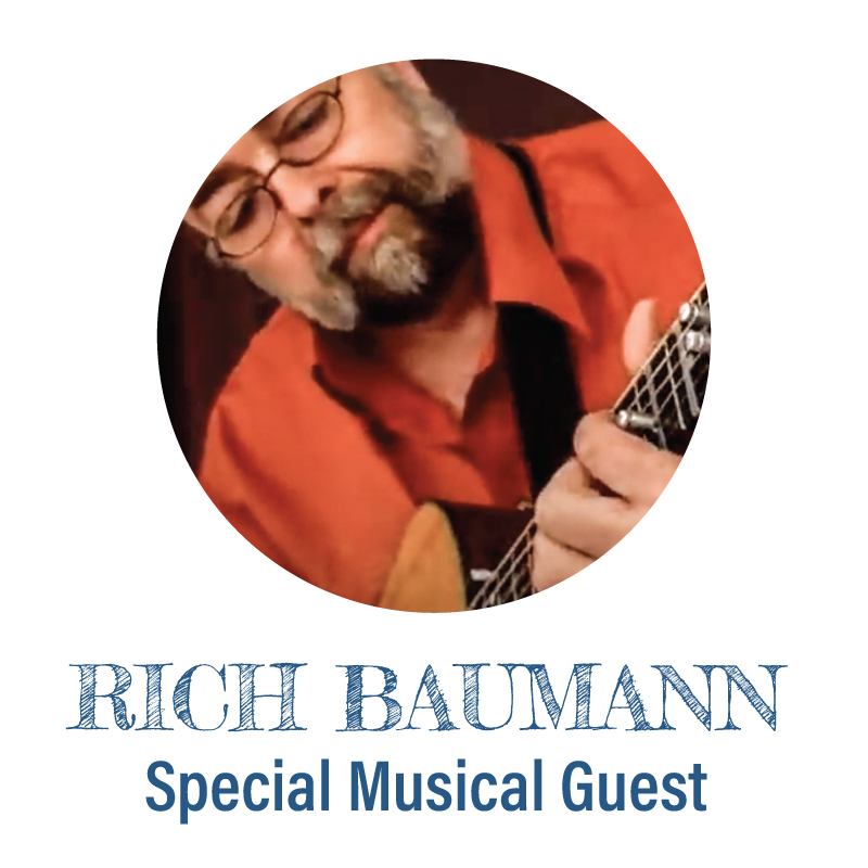 Special Musical Guest Rich Baumann